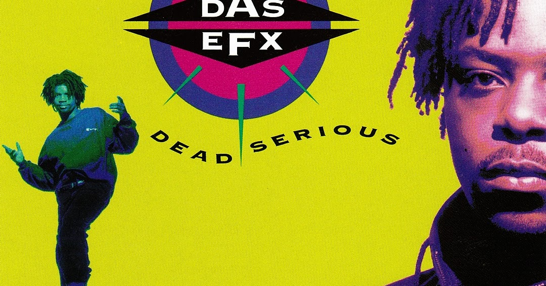 Lyric das efx they want efx lyrics : Das EFX - Dead Serious (1992) ~ Mediasurf