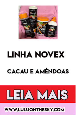 Linha NOVEX  Superfood Cacau e Amêndoas