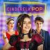 """[News] Veja as primeiras fotos oficiais de """"Cinderela Pop"""", novo conto de fadas moderno estrelado por Maísa"""