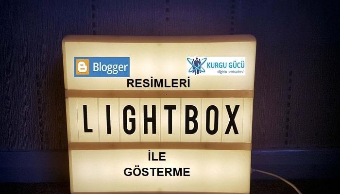 Blogger Resimleri Lightbox ile Gösterme - Kurgu Gücü