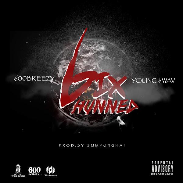 600breezy - 6ix (feat. Young $wav) - Single Cover