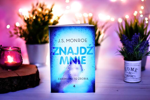 """J.S. Monroe - """"Znajdź mnie"""""""