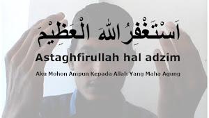 Teks Lengkap Astaghfirullah Robbal Baroya - Versi Kelangan