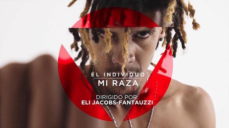 El Individuo - ¨Mi Raza¨ - Videoclip - Dirección: Eli Jacobs-Fantauzzi. Portal del Vídeo Clip Cubano