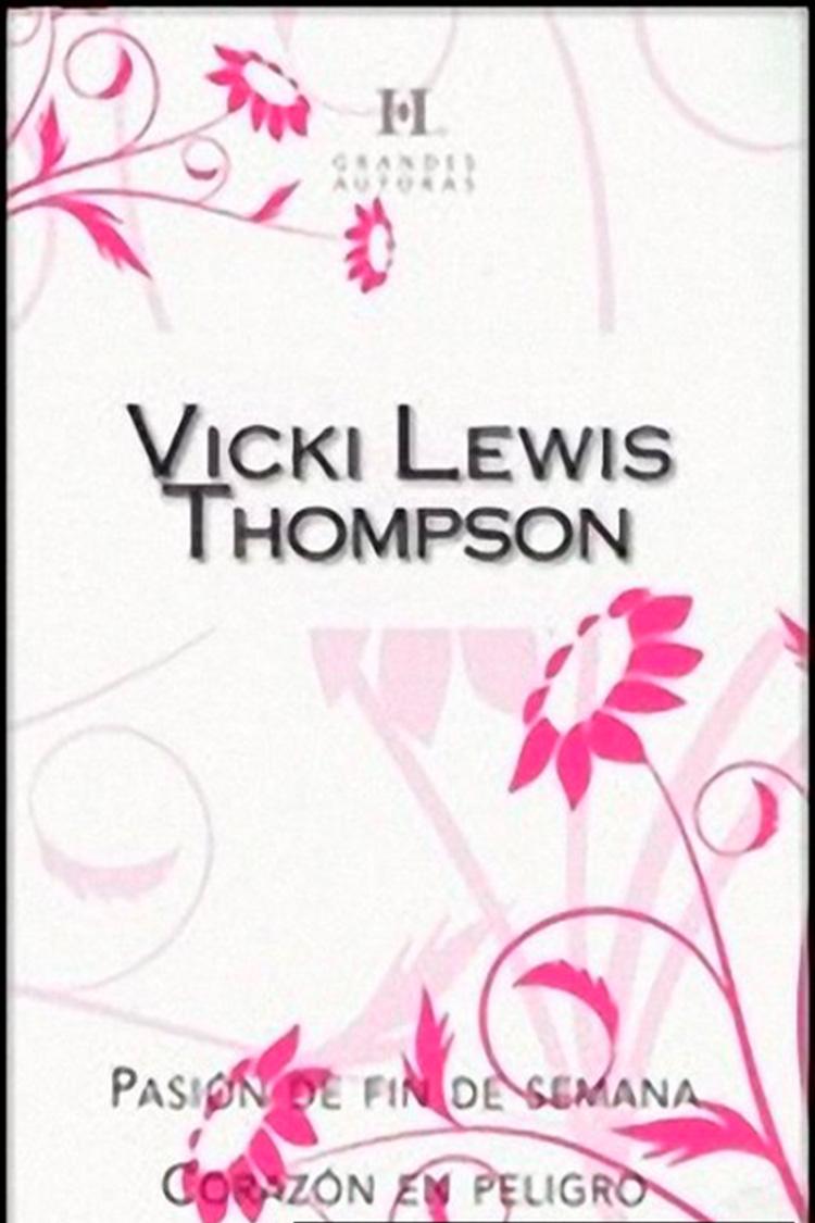 Pasión de fin de semana – Vicki Lewis Thompson