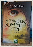 http://ruby-celtic-testet.blogspot.com/2016/05/wenn-der-sommer-stirbt-von-c.-l.-wilson.html