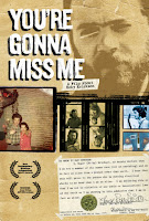 You're Gonna Miss Me by Keven McAlester