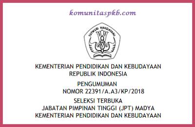 Seleksi Terbuka Jpt Madya Kemdikbud Tahun 2018