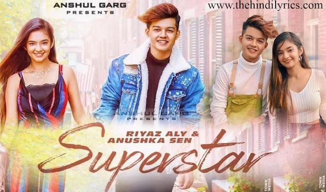 Superstar Lyrics – Neha Kakkar  Riyaz Aly