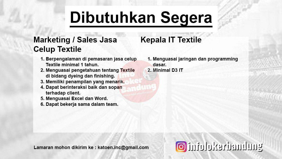 Lowongan Kerja Staff Untuk Industry Textile Bandung Agustus 2019