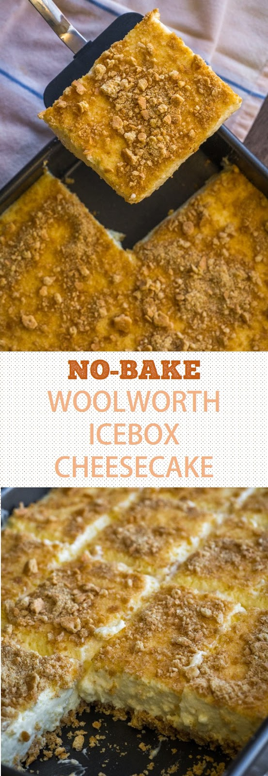 No-Bake Woolworth Icebox Cheesecake