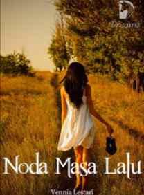 Novel Noda Masa Lalu Full Episode
