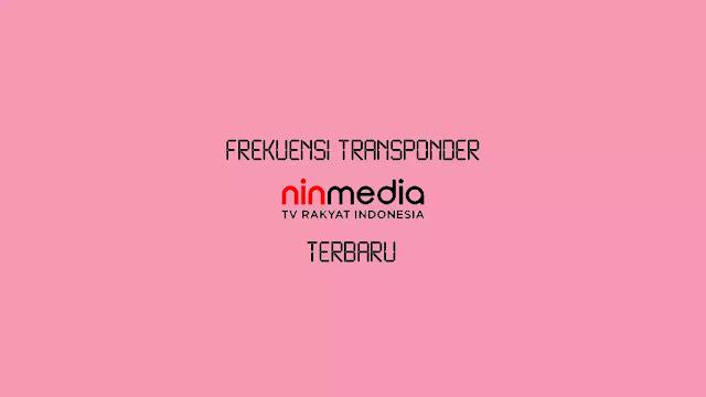Transponder Ninmedia dengan Frekuensi Terkuat