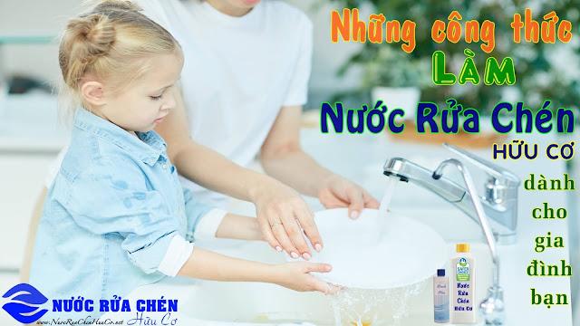 Những công thức làm nước rửa chén hữu cơ tại gia dành cho bạn