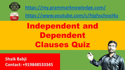 Independent and Dependent Clauses Quiz