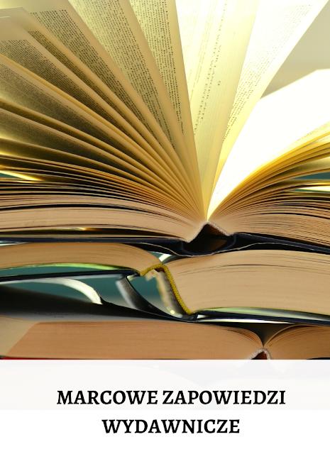 Książkowe nowości - marzec 2021