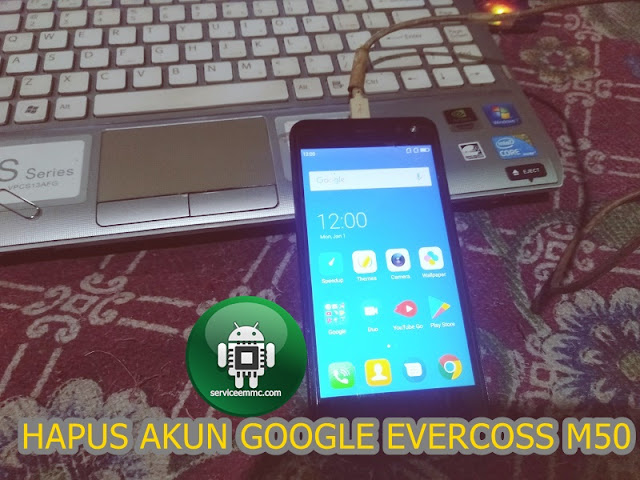 FILE SAKTI PENGHAPUS AKUN GOOGLE(FRP) EVERCOSS M50 STAR ONE CLICK