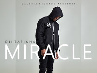 Dji Tafinha - Miracle (R&B) [Download]