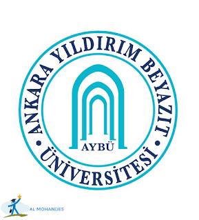 جامعة أنقرة يلدرم بيازيد ( yıldırım beyazıt üniversitesi) مفاضلة عام 2021-2022