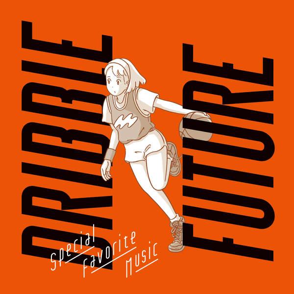 [Single] Special Favorite Music – Dribble / Future (2015.12.16/MP3/RAR)