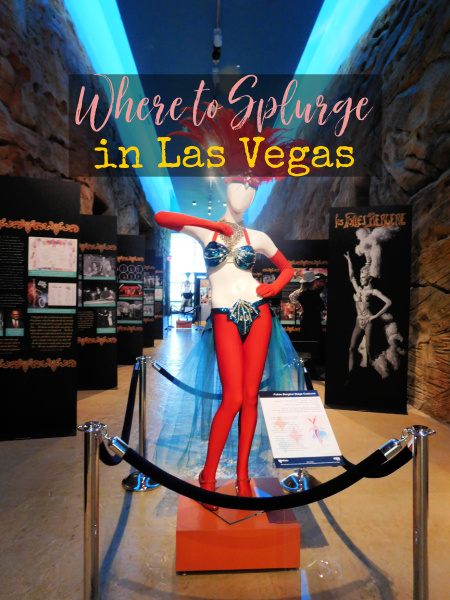 If you're planning a cool trip to Las Vegas, here are some things I've done that are splurge-worthy.