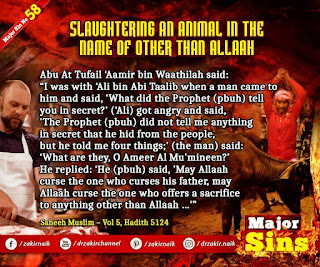 MAJOR SIN. 58.2. SLAUGHTERING AN ANIMAL IN THE NAME OF OTHER THAN Allah