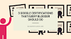 3 Google Certifications That Every Blogger Should Do