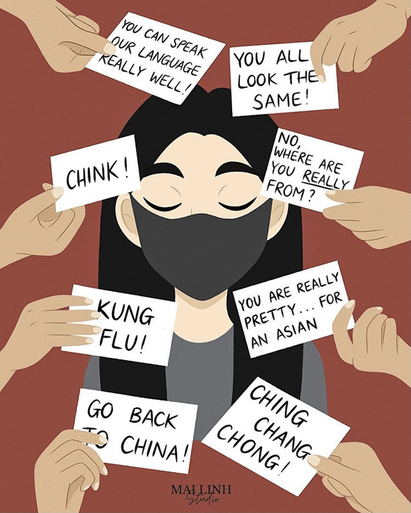 An illustration by mailinhstudio shows a young Asian woman wearing a mask, surrounded by text with racial slurs and microaggressions.