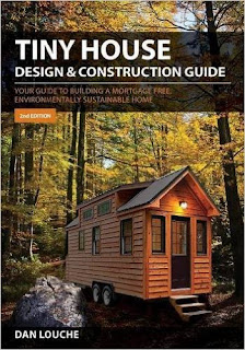 Tiny House Design & Construction Guide Paperback – Unabridged, May 1, 2016 by Dan S Louche (Author)