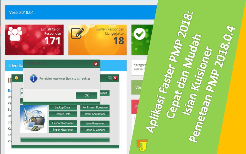 Aplikasi Faster PMP 2018: Cepat dan Mudah Isian Kuisioner Pemetaan PMP 2018.0.4
