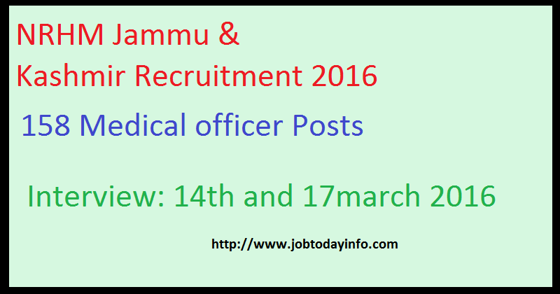 NRHM Jammu & Kashmir Recruitment 2016 - Walk in for 158 Medical officer Posts