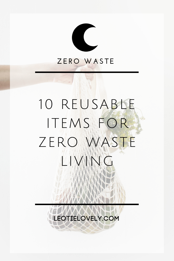 zero waste, zero waste items, zero waste cup, zero waste straw, zero waste water bottle, zero waste bag, zero waste produce bags, reduce plastic pollution, how to reduce plastic pollution, green living, natural living, vegan, zero waste lifestyle, zero waste hacks, zero waste tricks, zero waste ideas, zero waste reusables, zero waste challenge