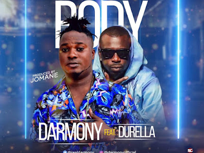 DOWNLOAD MP3: Darmony ft. Durella – Bugati Body