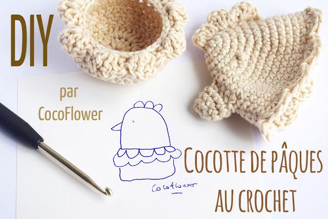 Cocotte au crochet - Couvre oeuf et coquetier - le DIY de Pâques - CocoFlower