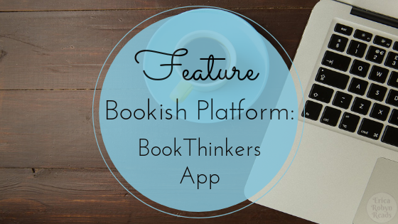 Bookish Platform Feature: BookThinkers App