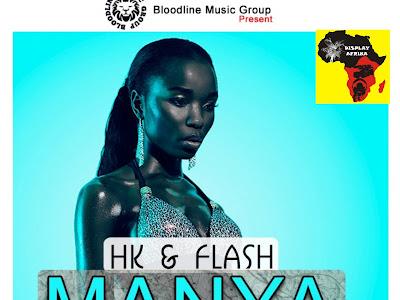 MUSIC: HK & Flash - Manya
