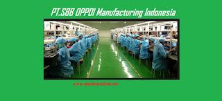Lowongan Operator Produksi PT.SBB OPPO Manufacturing Indonesia Terbaru 2020