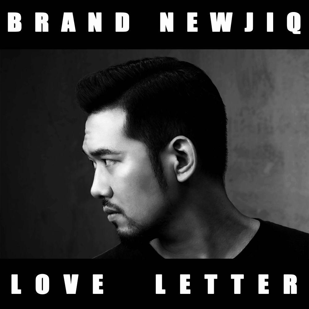 Brand Newjiq – Love Letter (Feat. Bahn) – Single