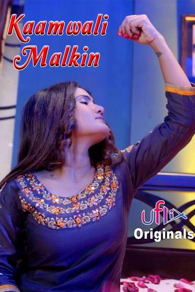 Kaamwali Malkin (2021) Hindi S01 E01   Uflix Web Series   720p WEB-DL   Download   Watch Online