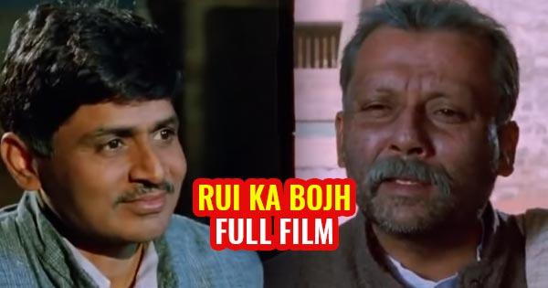 Rui ka bojh movie free download