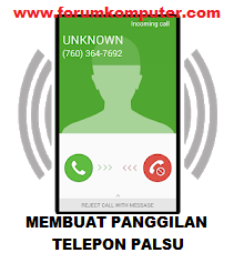 Membuat Panggilan Telepon Palsu