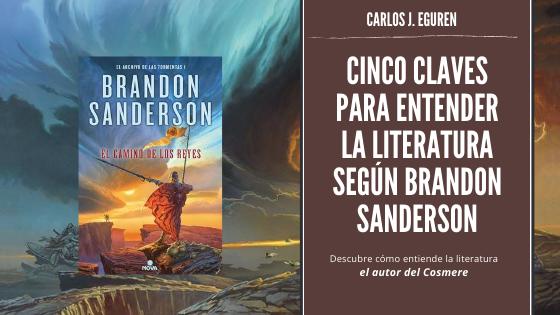 Cinco claves para entender la concepción de la literatura según Brandon Sanderson