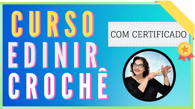 Curso de Crochê Passo Passo Online com Edinir Croche