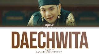 Daechwita Lyrics English - SUGA BTS