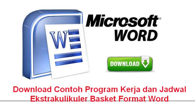 Download Contoh Program Kerja dan Jadwal Ekstrakulikuler Basket Format Word
