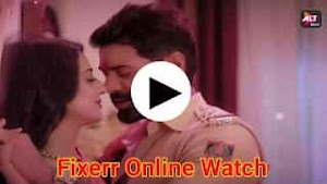 Fixerr web series download [free] and play online on Alt balaji