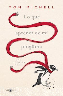 Reseña | Lo que aprendí de mi pingüino - Tom Michell