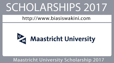 Maastricht University Scholarship 2017