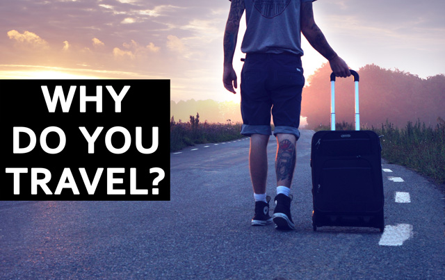 Cover Photo: Why do you travel?
