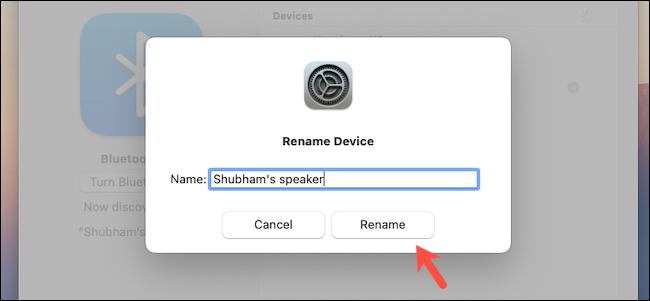 أعد تسمية جهاز Bluetooth على Mac
